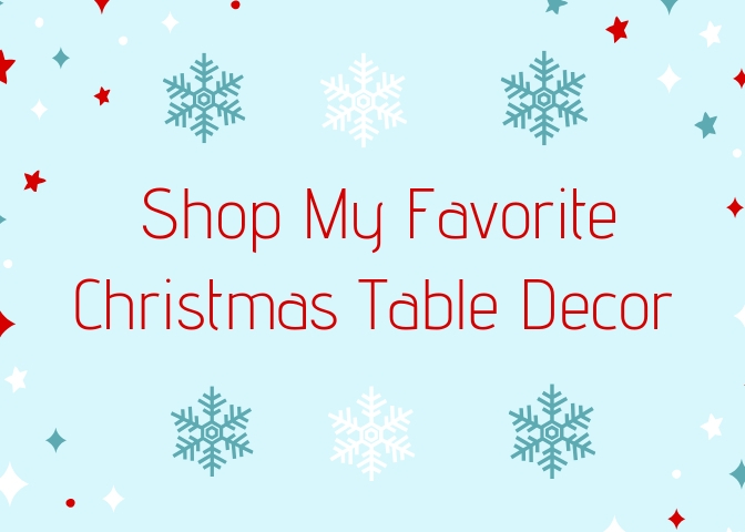 Shop Favorite Christmas Table Decor